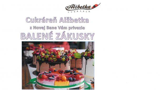 Rozvoz balených zákuskov a tortičiek - Cukráreň Alžbetka z Novej Bane